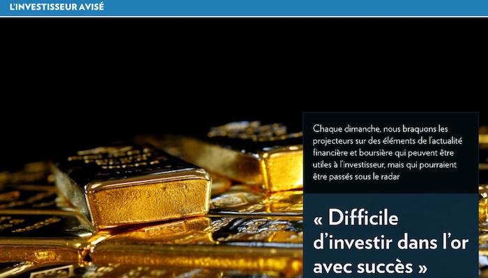 «Difficile d'investir dans l'or avec succès»